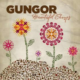 Gungor beautiful things
